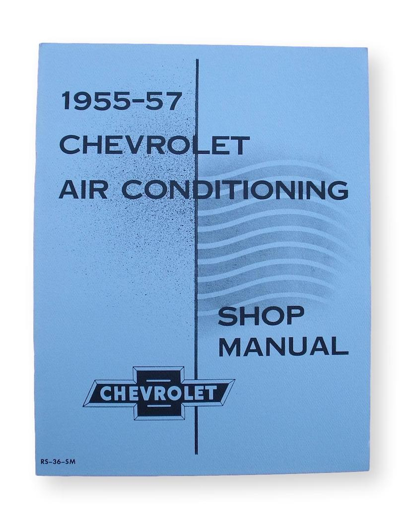 1955 1956 1957 Chevy Air Conditioning Shop Manual